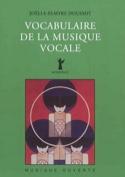 Vocabulaire de la musique vocale laflutedepan.com