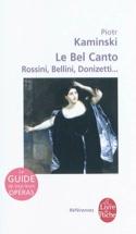 Le bel canto : Rossini, Bellini, Donizetti... laflutedepan.com