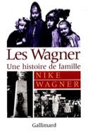 Les Wagner : une histoire de famille - Nike WAGNER - laflutedepan.com