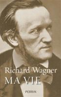 Ma vie - Richard WAGNER - Livre - laflutedepan.com