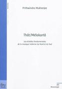 Thât-mélakartâ - Prithwindra MUKHERJEE - Livre - laflutedepan.com