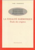 La tonalité harmonique Carl DAHLHAUS Livre Harmonie - laflutedepan.com