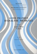 Guide pratique d'analyse musicale : cours, lexique illustré, tableaux laflutedepan.com