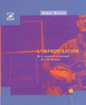 L'improvisation : sa nature et sa pratique dans la musique - laflutedepan.com