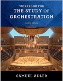 Workbook for the study of orchestration - 4th edition - laflutedepan.com