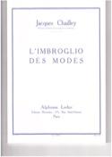 L'imbroglio des modes - Jacques CHAILLEY - Livre - laflutedepan.com