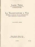 La Transposition à vue Lucien THÉVET Livre laflutedepan.com