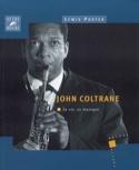 John Coltrane : sa vie, sa musique Lewis PORTER Livre laflutedepan.com