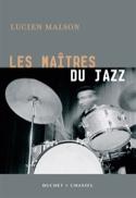 Les maîtres du jazz Lucien MALSON Livre Les Oeuvres - laflutedepan.com