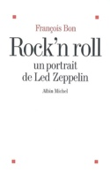 Rock'n roll : un portrait de Led Zeppelin laflutedepan.com