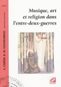 Musique, art et religion dans l'entre-deux-guerres - laflutedepan.com