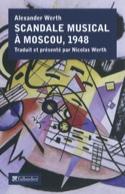 Scandale musical à Moscou, 1948 Alexander WERTH Livre laflutedepan.com