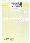 Formalismes et modèles musicaux Volume 2 laflutedepan.com