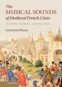 The Musical Sounds of Medieval French Cities: Players, Patrons, and Politics - laflutedepan.com