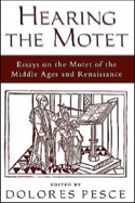 Hearing the motet : essays on the motet of the Middle Ages and Renaissance laflutedepan.com