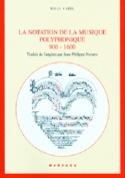 La notation de la musique polyphonique : 900-1600 - laflutedepan.com