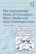 The Instrumental Music of Schmeltzer, Biber, Muffat and Their Contemporaries laflutedepan.com