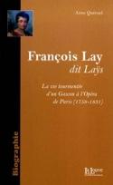 François Lay, dit Laÿs - Anne Queruel - Livre - laflutedepan.com