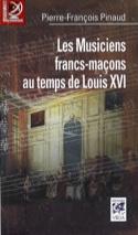 Les musiciens francs-maçons au temps de Louis XVI : de Paris à Versailles laflutedepan.com