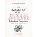 Les secrets de la musique ancienne : recherches sur l'interprétation - laflutedepan.com
