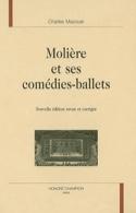 Molière et ses comédies-ballets - Charles MAZOUER - laflutedepan.com