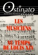 Ostinato rigore, n° 8-9 Les musiciens au temps de Louis XIV laflutedepan.com