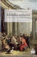Mélodies urbaines : la musique dans les villes d'Europe (XVIe-XIXe siècles) laflutedepan.com