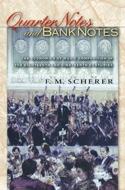 Quarter Notes and Bank Notes - M.F. SCHERER - Livre - laflutedepan.com