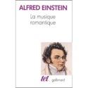La Musique romantique Alfred EINSTEIN Livre laflutedepan.com