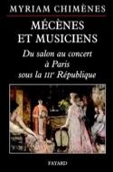 Mécènes et musiciens : du salon au concert à Paris sous la IIIe République laflutedepan.com