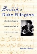 Dvorak to Duke Ellington : a conductor explores America's music - laflutedepan.com