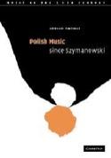 Polish Music since Szymanowski - Thomas ADRIAN - laflutedepan.com