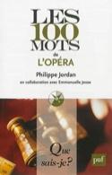 Les 100 mots de l'opéra - Philippe JORDAN - Livre - laflutedepan.com