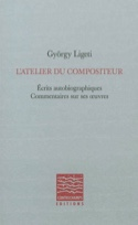 L'atelier du compositeur György LIGETI Livre laflutedepan.com