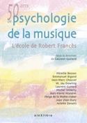 Cinquante ans de psychologie de la musique : L'école de Robert Francès laflutedepan.com