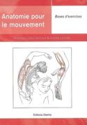Anatomie pour le mouvement, vol. 2 : Bases d'exercices - laflutedepan.com