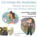 Le corps du musicien, manuel de prévention pour une pratique optimale laflutedepan.com