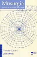 Musurgia, vol. XV - n° 1-3 (2008) : Jean Sibelius laflutedepan.com