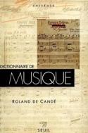 Dictionnaire de la musique - DE CANDÉ Roland - laflutedepan.com