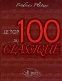 Le top 100 du classique Frédéric Platzer Livre laflutedepan.com
