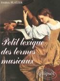 Petit lexique des termes musicaux Frédéric PLATZER laflutedepan.com