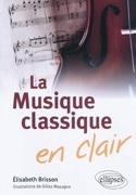La musique classique en clair BRISSON Élisabeth dir. laflutedepan.com