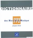 Dictionnaire des mots de la musique Jacques SIRON laflutedepan.com