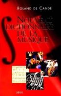 Nouveau dictionnaire de la musique DE CANDÉ Roland laflutedepan.com