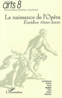 La naissance de l'opéra : Euridice 1600-2000 - laflutedepan.com