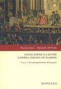 D'une scène à l'autre : l'opéra italien en Europe, vol. 1 laflutedepan.com
