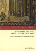 D'une scène à l'autre : l'opéra italien en Europe, vol. 2 - laflutedepan.com