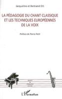 La pédagogie du chant classique et les techniques européennes de la voix laflutedepan.com