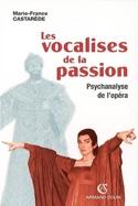 Les vocalises de la passion CASTARÈDE Marie-France laflutedepan.com