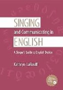Singing and communicating in English : a singer's guide to English diction - laflutedepan.com